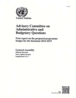 Advisory Committee on Administrative and Budgetary Questions: Programme Budget for the Biennium 2014-2015