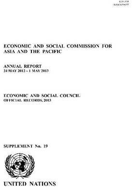 Economic and Social Commission for Asia and the Pacific: Annual Report 24 May 2012 - 1 May 2013