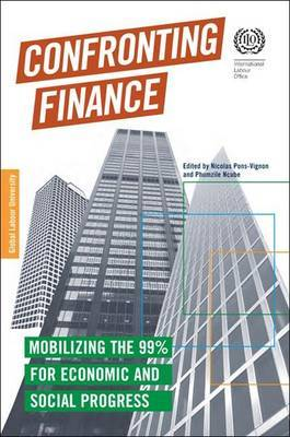 Confronting Finance: Mobilizing the 99% for Economic and Social Progress