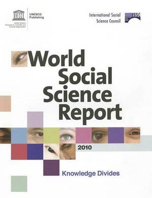 World Social Science Report: Knowledge Divides: 2010
