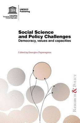 Social Science and Policy Challenges: Democracy, Values and Capacities