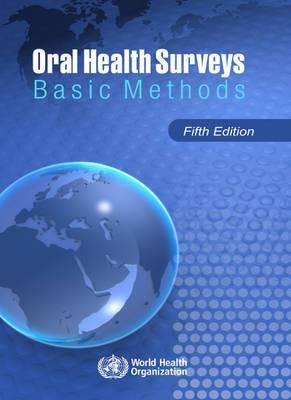 Oral Health Surveys: Basic Methods