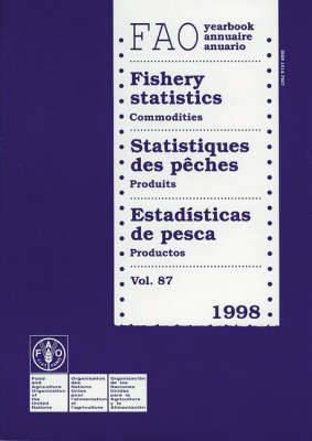 Food and Agriculture Organization Yearbook: Fishery Statistics - Commodities