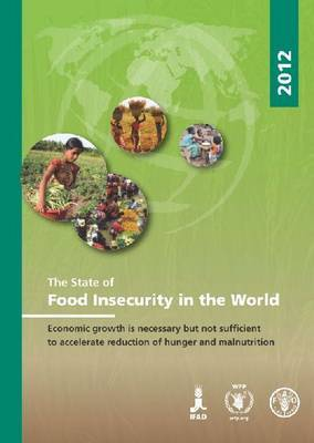 The State of Food Insecurity in the World (SOFI) 2012
