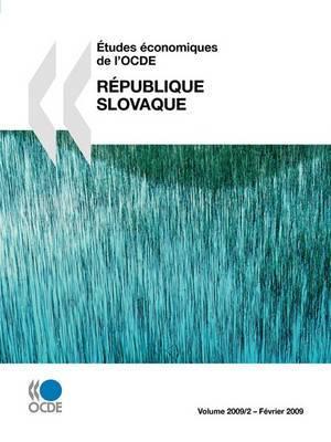 Etudes Economiques de L'Ocde: Republique Slovaque 2009
