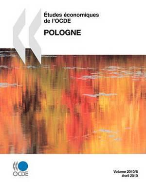 Etudes Economiques de L'Ocde: Pologne 2010