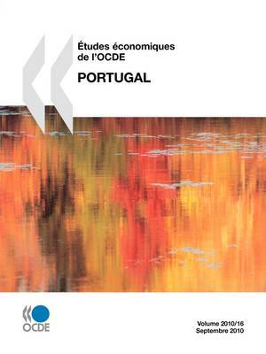 Etudes Conomiques de L'Ocde: Portugal 2010