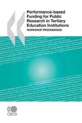 Performance-Based Funding for Public Research in Tertiary Education Institutions: Workshop Proceedings