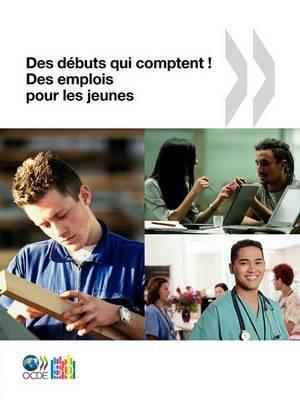 Des Emplois Pour Les Jeunes/Jobs for Youth Des Debuts Qui Comptent ! Des Emplois Pour Les Jeunes