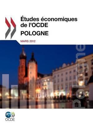 Etudes Economiques de L'Ocde: Pologne 2012