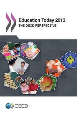 Education today 2013: the OECD perspective