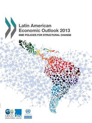 Latin American economic outlook 2013: SME policies for structural change