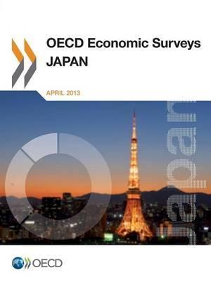 OECD Economic Surveys: Japan: 2013
