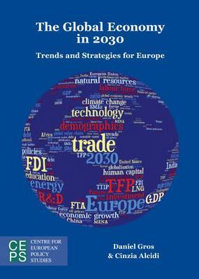 Global Economy in 2030: Trends and Strategies for Europe