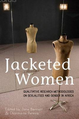 Jacketed Women: Qualitative Research Methodologies on Sexualities and Gender in Africa
