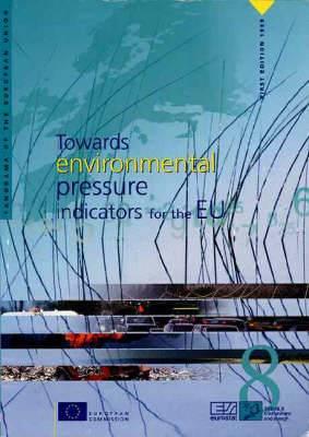 Towards Environmental Pressure Indicators for the EU: 1998: Statistics and Indicators