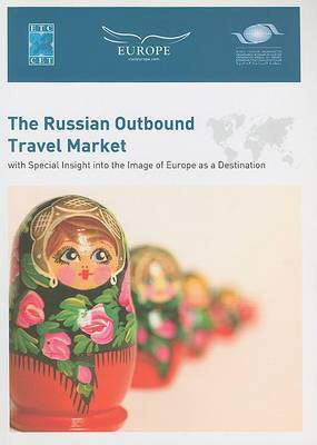 The Russian Outbound Travel Market with Special Insight into the Image of Europe as a Destination