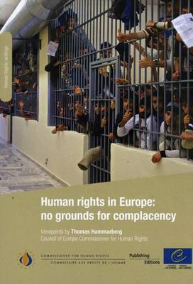 Human Rights in Europe: No Grounds for Complacency (2011)