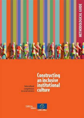 Constructing an Inclusive Institutional Culture: Intercultural Competences in Cultural Services