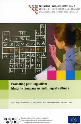 Promoting Plurilingualism: Majority Language in Multilingual Settings