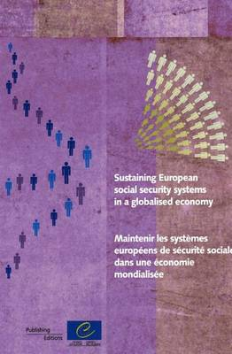 Sustaining European Social Security Systems in a Globalised Economy