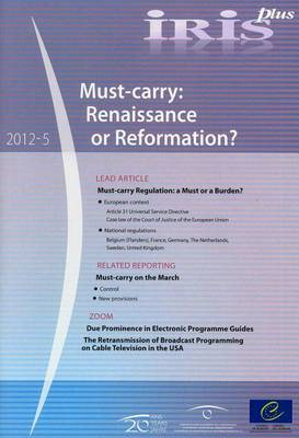 Must-carry: Renaissance or Reformation?
