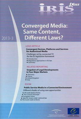 Converged media: Same Content, Different Laws?