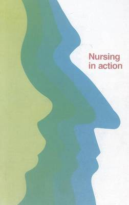 Nursing in Action: Strengthening Nursing and Midwifery to Support Health for All