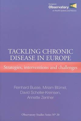 Tackling Chronic Disease in Europe: Strategies Interventions and Challenges