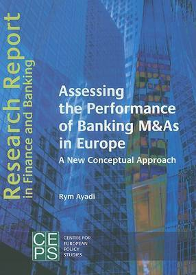 Assessing the Performance of Banking M&As in Europe: A New Conceptual Approach
