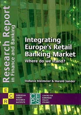 Integrating Europe's Retail Banking Market: Where Do We Stand?