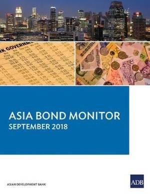 Asia Bond Monitor - September 2018