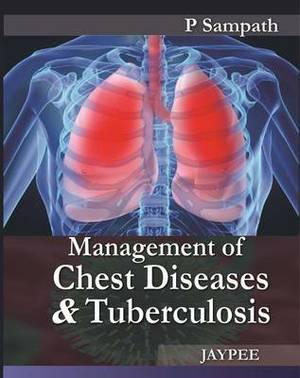 Management of Chest Diseases and Tuberculosis