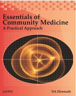 Essentials of Community Medicine: A Practical Approach