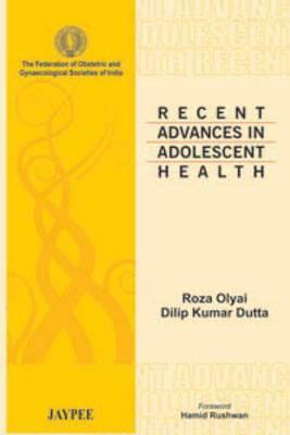 Recent Advances in Adolescent Health
