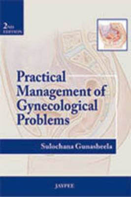 Practical Management of Gynecological Problems