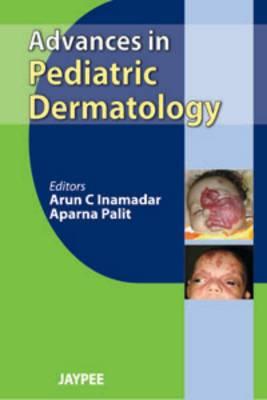 Advances in Pediatric Dermatology: Neonatal Dermatology: V. 2