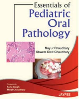 Essentials of Pediatric Oral Pathology