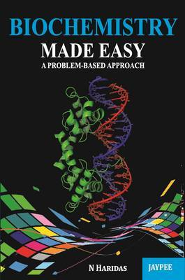 Biochemistry Made Easy a Problem-Based Approach
