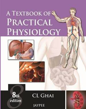 A Textbook of Practical Physiology