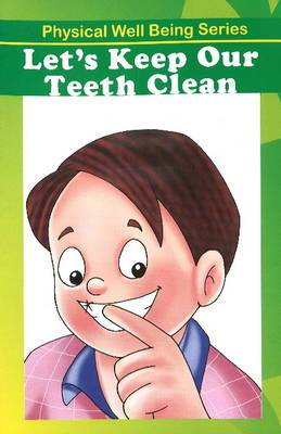 Let's Keep Our Teeth Clean