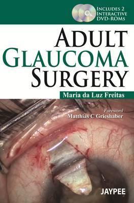 Adult Glaucoma Surgery