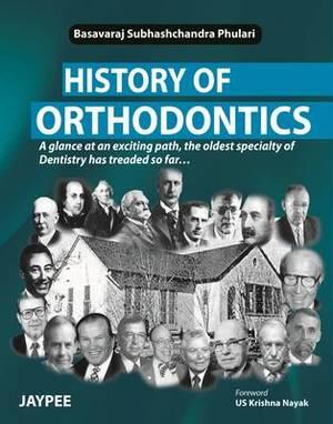 History of Orthodontics