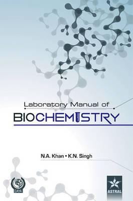 Laboratory Manual of Biochemistry