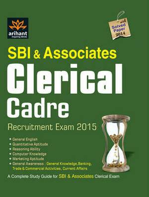 SBI & Associates Clerical Cadre Recruitment Exam 2015: With Solved Paper 2014