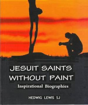 Jesus Saints without Paints