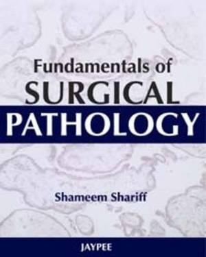 Fundamentals of Surgical Pathology