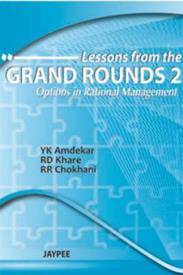 Lessons from the Grand Rounds: Options in Rational Management: 2