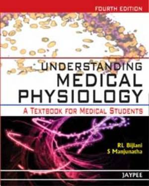 Understanding Medical Physiology: A Textbook for Medical Students