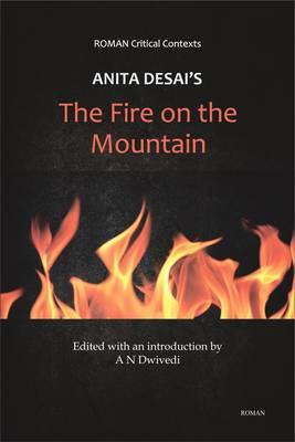 Anita Desai's 'The Fire on the Mountain'